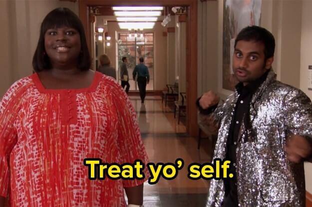 "Parks and Recreation meme - ""Treat Yo' Self!"""