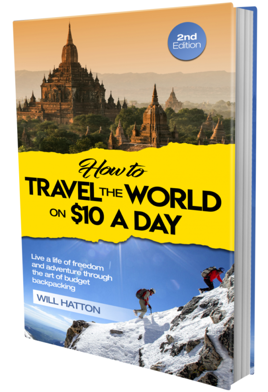 Second Edition (Travel the World on $10 a Day)